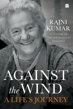 Against the Wind: A Life's Journey