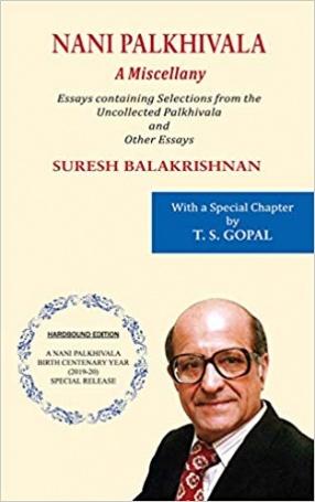 Nani Palkhivala: A Miscellany