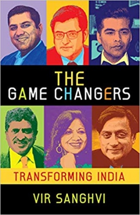 The Game Changers: Transforming India