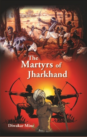 The Martyrs Of Jharkhand