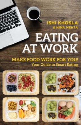 Eating at Work: Make Food Work For You!