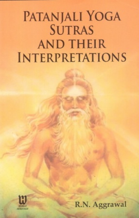 Patanjali Yoga Sutras and Their Interpretations