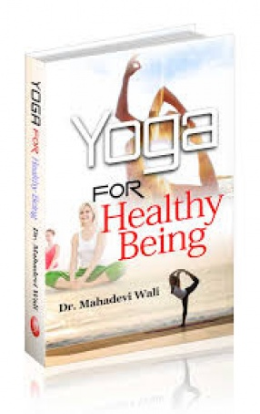 Yoga For Healthy Being