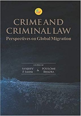 Crime and Criminal Law: Perspectives On Global Migration