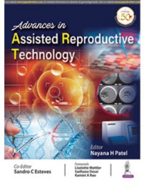 Advances in Assisted Reproductive Technology