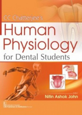 CC Chatterjee's Human Physiology For Dental Students