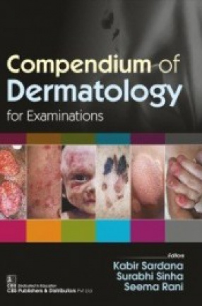 Compendium of Dermatology For Examinations