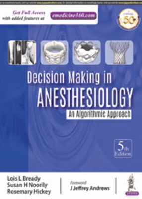 Decision Making in Anesthesiology: An Algorithmic Approach
