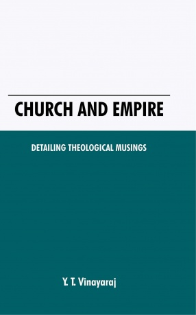 Church and Empire: Detailing Theological Musings