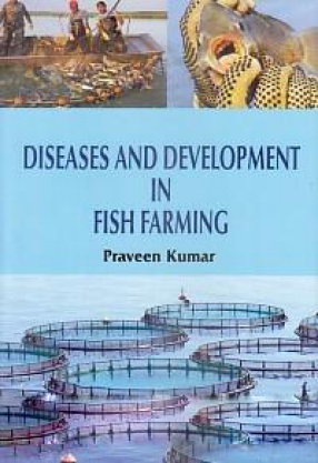 Diseases and Development in Fish Farming