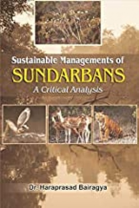 Sustainable Managements of Sundarbans: A Critical Analysis
