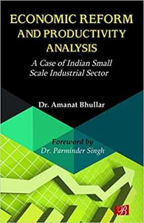 Economic Reform and Productivity Analysis: A Case of Indian Small Scale Industrial Sector