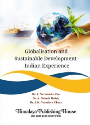 Globalisation and Sustainable Development: Indian Experience