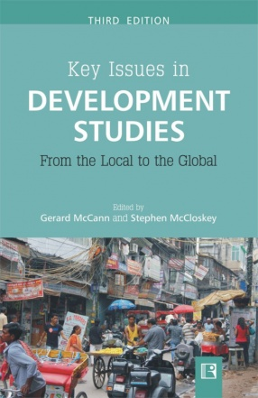 Key Issues in Development Studies: From the Local to the Global