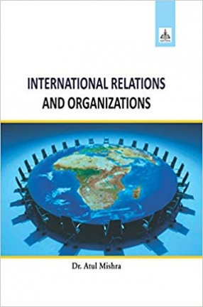 International Relations and Organizations