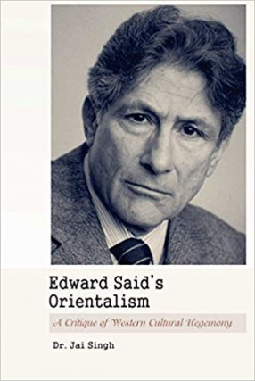 Edward Said's Orientalism: A Critique of Western Cultural Hegemony