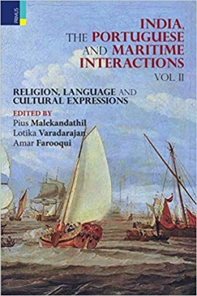 India, The Portuguese and Maritime Interactions Vol II: Religion, Language and Cultural Expressions