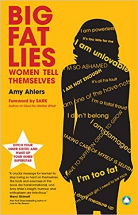 Big Fat Lies: Women Tells Themselves