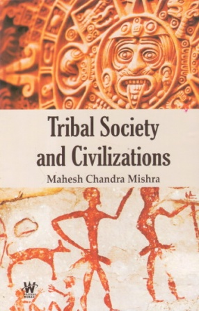 Tribal Society and Civilizations