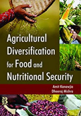 Agricultural Diversification For Food and Nutritional Security