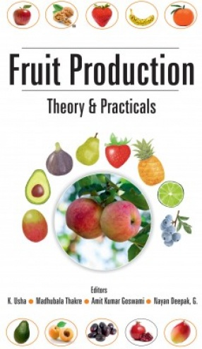Fruit Production: Theory and Practicals