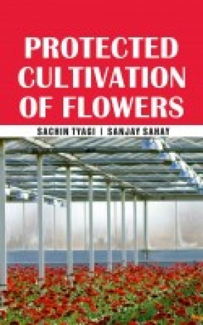 Protected Cultivation of Flowers