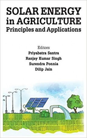 Solar Energy in Agriculture: Principles and Applications