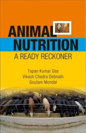 Animal Nutrition: A Ready Reckoner