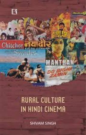 Rural Culture in Hindi Cinema: A Sociological Study