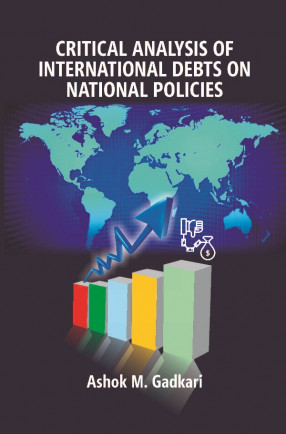 Critical Analysis Of International Debts On National Policies