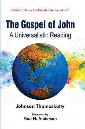 The Gospel of John: A Universalistic Reading