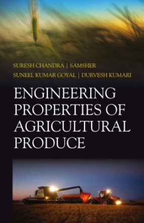 Engineering Properties of Agricultural Produces