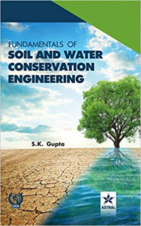 Fundamentals of Soil and Water Conservation Engineering