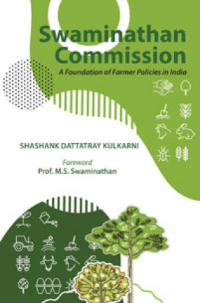 Swaminathan Commission: A Foundation of Farmer Policies in India