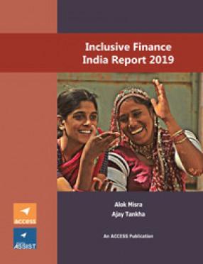 Inclusive Finance India Report 2019