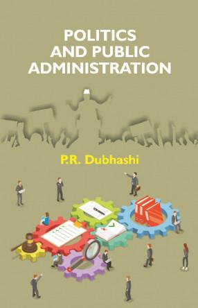 Politics and Public Administration