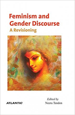 Feminism and Gender Discourse: A Revisioning