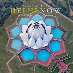 Delhi Then And Delhi Now