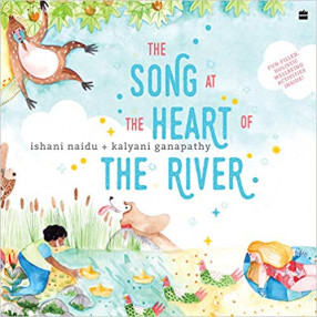 The Song at the Heart of the River