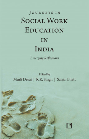 Journeys in Social Work Education in India: Emerging Reflections