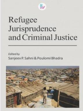 Refugee Jurisprudence and Criminal Justice