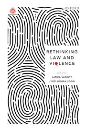 Rethinking Law and Violence