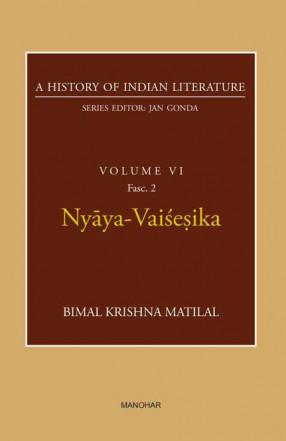 Nyaya-Vaisesika: A History of Indian Literature, Volume 6, Fasc. 2