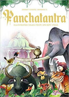 Pandit Vishnu Sharma's Panchatantra: Illustrated Tales From Ancient India
