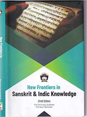 New Frontiers in Sanskrit and Indic Knowledge