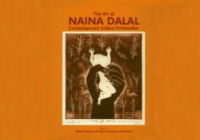 The Art of Naina Dalal: Contemporary Indian Printmaker
