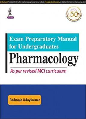 Exam Preparatory Manual for Undergraduates Pharmacology