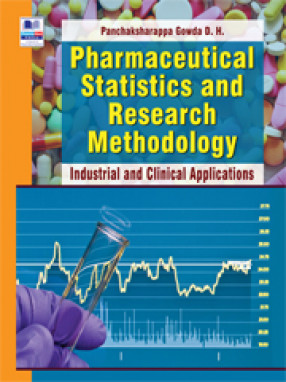 Pharmaceutical Statistics and Research Methodology: Industrial and Clinical Applications