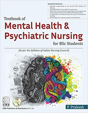 Textbook of Mental Health Nursing and Psychiatric Nursing for BSC Students