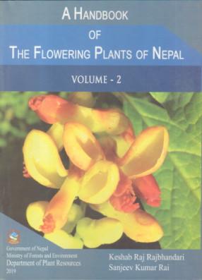 A Handbook of the Flowering Plants of Nepal: Volume II